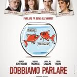 """""""DOBBIAMO PARLARE"""" il nuovo film di Sergio Rubini"""