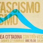 Napoli. Appello e assemblea contro vecchi e nuovi fascismi, 27 Febbraio ore 15.30 Maschio Angioino