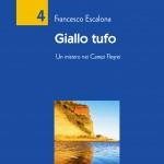 Giallo Tufo, alla ricerca di Dicearchia, la città del governo dei giusti  con Francesco Escalona