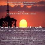 Verso il referendum del 17 aprile Ambiente, energia, democrazia e partecipazione