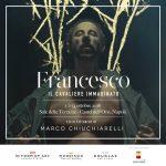 FRANCESCO – Il cavaliere immaginato