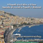 A Napoli, tra il dire e il fare