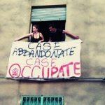 La casa è un diritto e occupare alloggi sfitti non è un crimine!