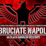 """Incontro-proiezione del film """"BRUCIATE NAPOLI"""""""
